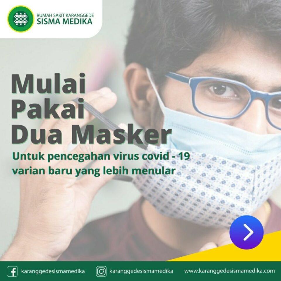 Mulai pakai dua masker