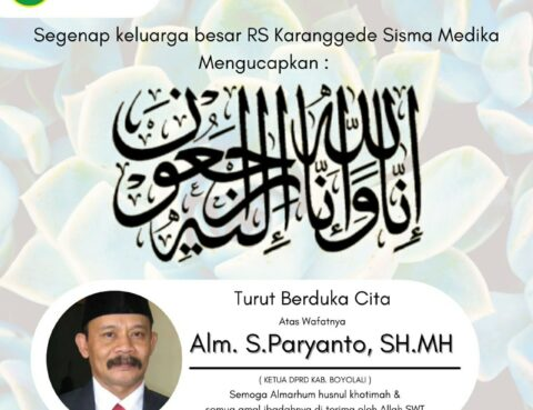 Segenap manajemen RS Karanggede Sisma Medika mengucapkan turut berduka cita atas wafatnya S. Paryanto, SH.MH. (Ketua DPRD Kabupaten Boyolali).