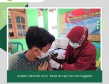 Grebek Vaksinasi dosis 1 Desa Klumpit Karanggede